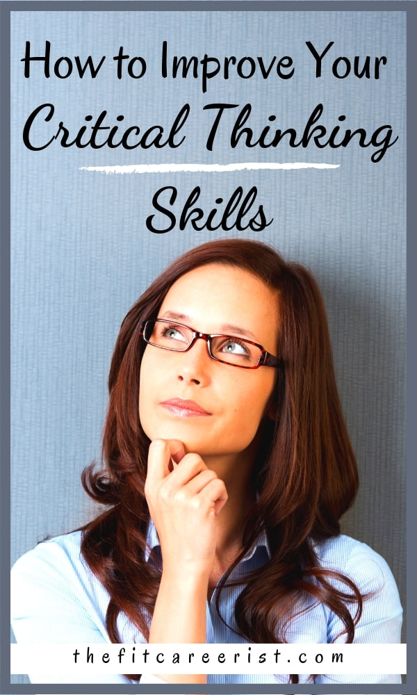 Improving your own critical-thinking skills could be the single most important thing you do for your career. This is a soft skills that separates the achievers, leaders, and successful women from those who get stuck in a job they hate. These actionable tips will help you stand out at work! #careertips #softskills #resumetips #obsearch