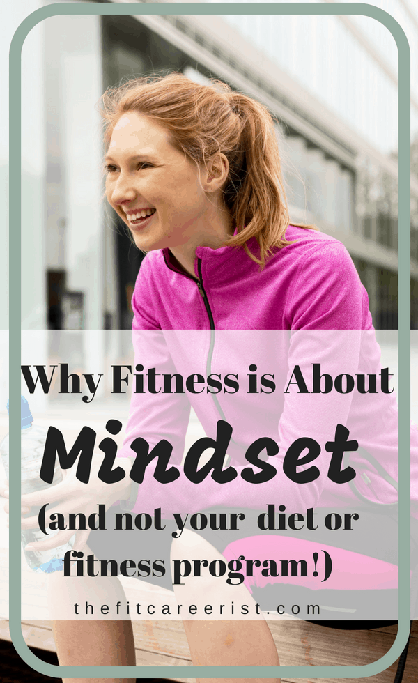Why motivation for fitness is about your mindset and not your diet or exercise program.