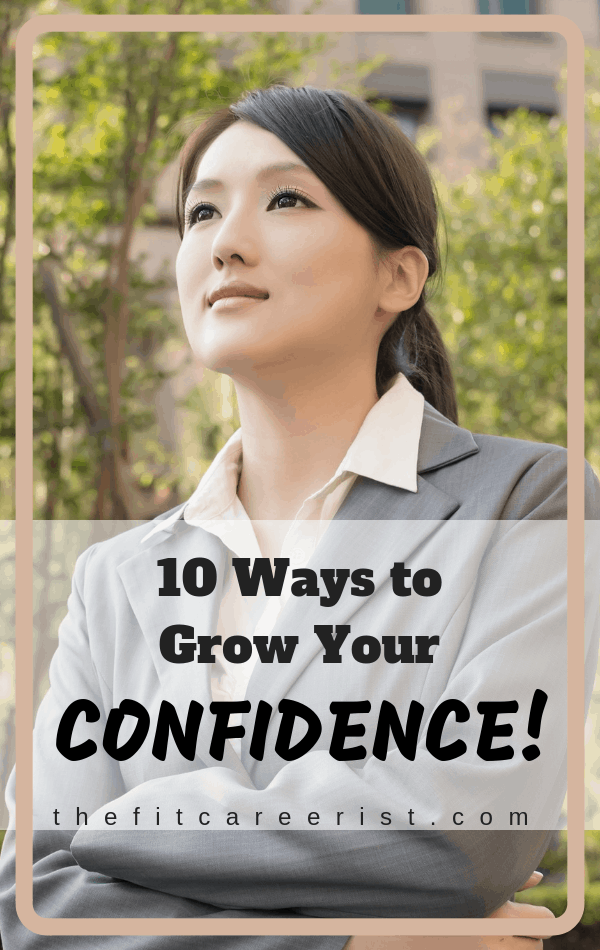 10 ways to grow your confidence