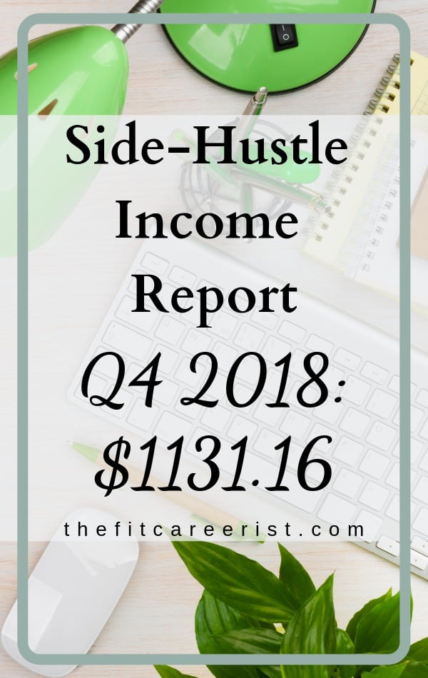 Side-Hustle income report for Q4:2018. A blog post that shows making money online is achievable. It doesn't need to be a six figure business to make a difference in your life! #makingmoneyonline #sidehustle #freelancing #blogging