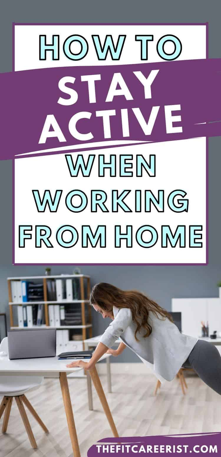 how to stay active when working from home