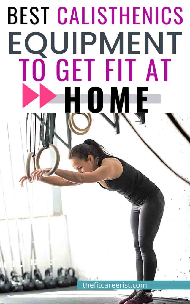 Best calisthenics equipment for getting fit at home